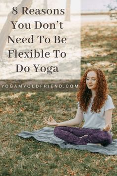 Yoga helps us improve our flexibility, strength, and well-being. It has so many other benefits, both physical and emotional. And yet one misconception is that you have to be flexible to do yoga. Read this article if you would like to know the 8 main reasons why you don't have to be flexible to do yoga. Iyengar Yoga, Ashtanga Yoga, 8 Limbs Of Yoga, Stretches For Flexibility, Yoga For Back Pain, Yoga Philosophy, Yoga Equipment, Yoga Block, Basic Yoga