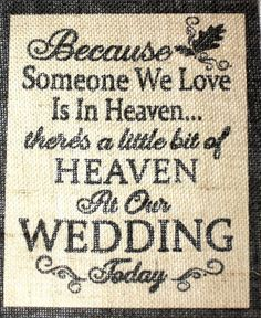 8x10 Rustic Vintage Country Burlap Wedding Sign Because Someone We Love Heaven In Home Amp