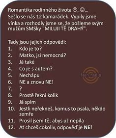 pokud to tu někde je - Dámy,prosím omluvte - koluje po fb - a pobavilo . Some Jokes, Funny People, Texts, Haha, Comedy, Funny Quotes, Humor, Words, Pranks