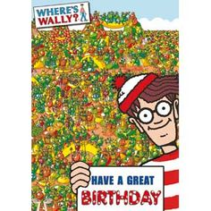 Children Wheres Wally 315435 Kids Birthday Cards, Birthday Wishes, Wheres Wally, Little Monsters, Christmas Wishes, Kids Cards, Party Invitations, New Baby Products, Congratulations