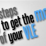 5 Steps to Get the Most of Your VLE