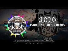 DJ ♥ MALAM TAHUN BARU ♣ YANG JOMLO YA HAPPY AJA ♣ ORIGINAL REMIX 2020 - YouTube