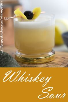 The Classic Whiskey Sour recipe with egg white and squeezed lemon is so easy to make. Use Bourbon, homemade simple syrup and Angostura Bitters #preppykitchen  #whiskeysour #whiskey #bourbon #eggwhites #drinks #cocktails #lemon