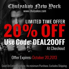 Limited Time Offer: 20% OFF Use Code: DEAL20OFF /at checkout/  Offer Expires: October 20,2013. Good On Entire Purchase. No minimum Purchase. Excludes Shipping.