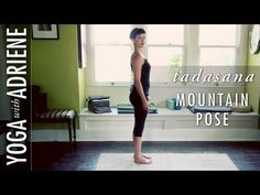 Mountain Pose is a basic standing posture that is a great foundation for many asanas. It creates space in the spine allowing the body to work more efficiently and with more ease.