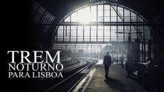 """Confira """"Trem Noturno para Lisboa"""" na Netflix"""