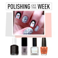 """""""Polishing Off the Week"""" by polyvore-editorial ❤ liked on Polyvore featuring beauty, Essie, JINsoon, OPI, nailpolish, polishingofftheweek and newnownails"""
