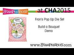 Pop up card tutorial using Stampendous Build a Bouquet die and stamps set