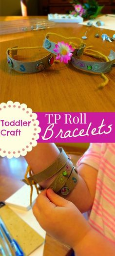 Upcycle toilet paper rolls into fun bracelets.  Great toddler craft.  Activity for all ages.