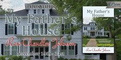 Check out the tour for My Father's House by Rose Chandler Johnson (Blog Tour & Giveaway) - Wishful Endings
