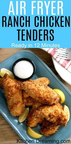 Ready in just 12 minutes, These Ranch Chicken Tenders are crunchy on the outside and tender and juicy on the inside. The subtle flavors of the wet dredge can be tasted in the crunchy crumb topping. #Air Fryer Recipes #Air Fryer Chicken Tenders #Quick Air Fryer Dinner Ideas #Kitchen Dreaming