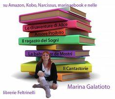 I miei racconti, i nuovi romanzi pubblicati www.marinaebook.com, amazon e kobo, in tutte le librerie Feltrinelli