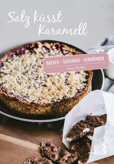 Mein Kochbuch: Salz küsst Karamell.