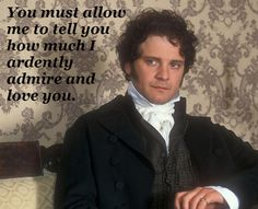Pride And Prejudice with the one and only Mr. Darcy...
