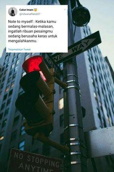 22 ideas quotes indonesia motivasi kerja for 2019 Quotes Rindu, Tumblr Quotes, Text Quotes, People Quotes, Mood Quotes, Motivational Quotes, Study Motivation Quotes, Study Quotes, Reminder Quotes