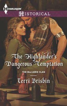 The Highlander's Dangerous Temptation (The MacLerie Clan) by Terri Brisbin