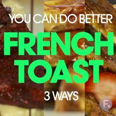 French Toast 3 Ways