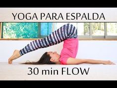 Yoga para aliviar dolores de espalda y ciática | 30 min con Elena Malova - YouTube
