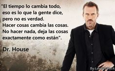 Ideas medical doctor quotes inspiration house md for 2019 Doctor House Frases, House Doctor, House Md, House Rules, Suits Serie, Gregory House, Doctor Quotes, Hugh Laurie, More Than Words
