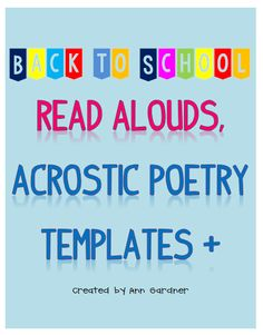 """Included is a great list of read alouds to begin the school year.  I have created Acrostic Poem templates for """"Back to School"""", """"Second Grade"""", """"Third Grade"""" and """"Fourth Grade"""". Also included is a page for writing/drawing hopes for the year, what they are most excited about, nervous about and what they have heard about this year. In the middle is a space for a self-portrait. I think any of the pages would make a great Back to School bulletin board."""