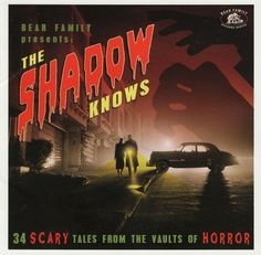 Various – The Shadow Knows More (35 Scary Tales From The Vaults Of Horror) 50's 60's Trailer Garage Rock Stage & Screen Music Album Compilation Label: Bear Family Records – BCD17545 Series: Bear Family Seasons Series – Format: CD, Compilation Country: Europe Released: 2020 Genre: Rock, Pop, Stage & Screen Tracklist 1 –David Carroll & His Orchestra Hell's Bells 2 –Daddy Cleanhead & The Chuck Higgins Band #50s #Blues #fifties #Film #Fuzz #Garage #GarageRock #Horror #Psychedelic