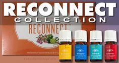 #ReconnectKit from #YoungLiving #EssentialOils #Reconnect