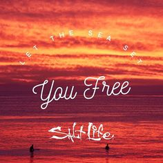 Let the sea set you free! #SaltLife