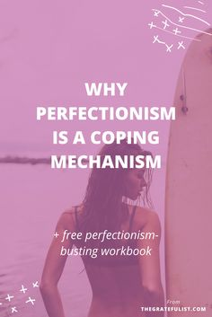 My mission with The Gratefulist is to help you leave behind the perfectionism hustle through breaking down what perfectionism is and how it negatively affects you. The first step in letting go of perfectionism is to understand it. This blog post helps you understand why perfectionism is a coping mechanism, so you can stop being a perfectionist. Plus, there's a free perfectionism-busting workbook!