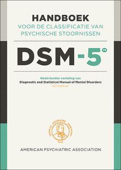 Bespreking van de DSM-5 ... handboek voor de classificatie van psychische stoornissen