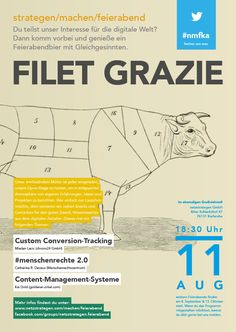 Filet Grazie - #nmfka am 11. August bei uns netzstrategen. Veranstaltungshinweis: https://www.facebook.com/events/705972669530859/