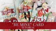 """Be Mine"" Card by Aneta Matuszewska Saint Valentine, Love Valentines, Valentine Day Cards, You Are Amazing, Graphic 45, Love Notes, Altered Art, Card Making, Paper Crafts"