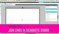 How to Join Two Lines in Silhouette Studio Silhouette School Blog, Silhouette Cameo Projects, Silhouette Studio, All Silhouettes, School Lessons, School Tips, Second Line, Silhouette America, Third Way
