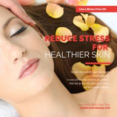 Skin Care Tip of the Week: Reduce Stress