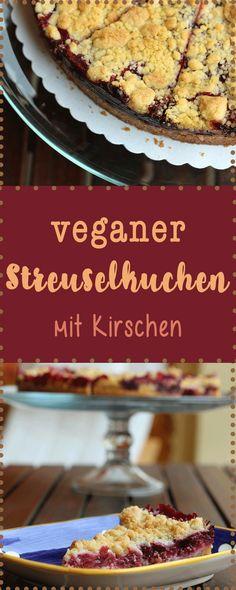 Vegan backen: Wer früher ein Fan von Streuselkuchen war, wird diesen veganen Kirschstreusel lieben!