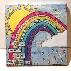 Feb 8 in my mini journal lyric is from the song engraved invitation rainbow canvas mixed media rainbow art colorful rainbow sign the dreams you dare stopboris Images
