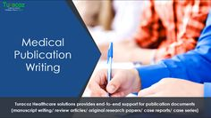 #TuracozHealthcareSolutions provides end-to-end support for #PublicationDocuments ( #ManuscriptWriting, #ReviewArticles, #OriginalResearchPapers, #CaseReports, #CaseSeries ).