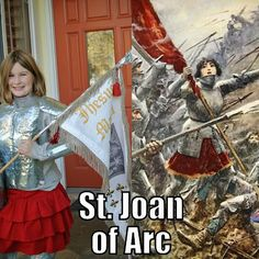 All Saints costume St. Joan of Arc from Catholic All Year Catholic All Year, Catholic Kids, Saint Joan Of Arc, St Joan, Joan Of Arc Costume, Saint Costume, Fall Harvest Party, All Saints Day, All Souls