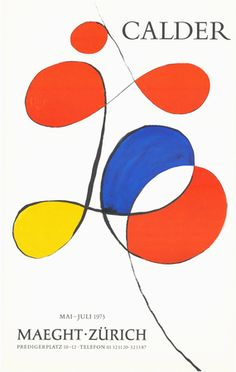 "Alexander Calder (American, Red, blue, yellow signed lower right ""Calder"" and numbered lithograph cm - Cheffins Posters And Prints, Art Works, Kids Art Projects, Alexander Calder, Painting, Exhibition Poster, Art, Abstract, Art History"