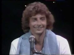 """Barry Manilow with """"I write the songs"""". <3"""