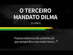 O Terceiro Mandato Dilma