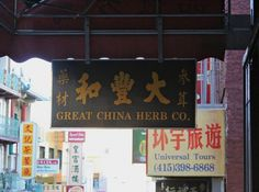 If you weren't looking for the shop, it would be so easy to miss Great China Herb Co. on a block of storefronts offering designer lookalike handbags; China