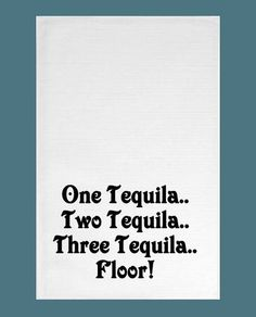 1000 images about flour sack kitchen bar towels on for 1 tequila 2 tequila 3 tequila floor lyrics