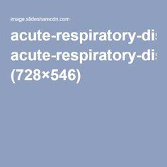 acute-respiratory-distress-syndrome-ards-13-728.jpg (728×546)