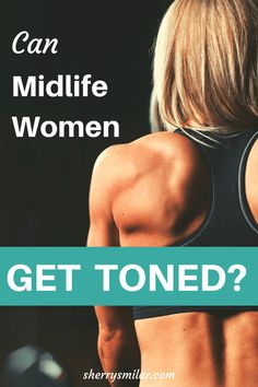 It is harder for women to get a toned look after age but it is possible with the right type of exercise and changes to what you eat Get Toned, Toned Abs, Lower Belly Fat, Lose Belly, How To Increase Muscle, Heavy Weight Lifting, Weight Loss, Weight Gain, Fit At 40