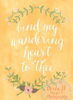 Bind My Wandering Heart to Thee by CarlaGDesignandPhoto on Etsy