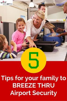Beat the lines at airport security with these tips on saving time on family travel!