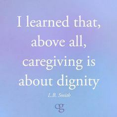 Love This Caregiving Quote Caregiver Quotes Elderly