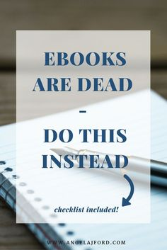 EBooks are Dead - Do This Instead - Angela J. Ford