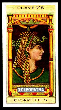Cigarette Card - Queen Cleopatra | Flickr - Photo Sharing!