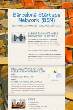 30 maig a les 19:00  Barcelona Startups Network (BSN)  Centre Mundial de Telefonia Mòbil   (a Plaça Catalunya, al costat del Portal de l'Àngel),   Fontanella Farga, 2  Quan: